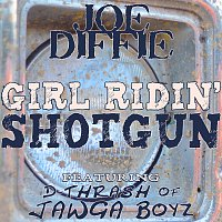 Joe Diffie – Girl Ridin' Shotgun