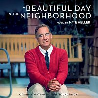 Nate Heller – A Beautiful Day in the Neighborhood (Original Motion Picture Soundtrack)