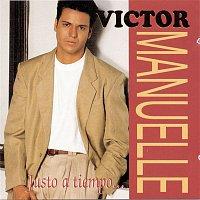 Victor Manuelle – Justo A Tiempo ...