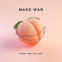 From First To Last – Make War