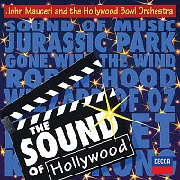 Hollywood Bowl Orchestra, John Mauceri – The Sound Of Hollywood