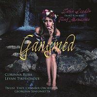 Corinna Ruba, Tbilisi State Chamber Orchestra Georgian Sinfonietta – Ganymed