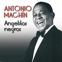 Antonio Machin – Angelitos Negros