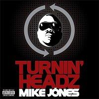 Mike Jones – Turning Headz