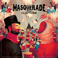 Claptone – The Masquerade (Mixed by Claptone)