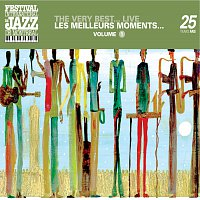 Přední strana obalu CD The very best...Live - Montreal Jazz Festival 25th Anniversary Series