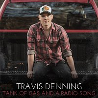Travis Denning – Tank Of Gas And A Radio Song