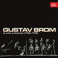 Gustav Brom se svým orchestrem – Gustav Brom se svým orchestrem (1956 - 1958)