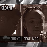 Sloani – For You (feat. Nopi)