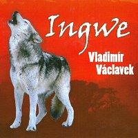 Vladimír Václavek – Ingwe