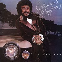Johnnie Taylor – A New Day
