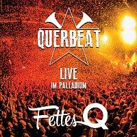 Querbeat – Fettes Q - Live im Palladium