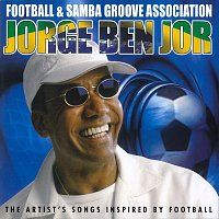 Jorge Ben Jor – Football & Samba Groove Association