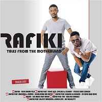 Rafiki – Tales from the Motherland