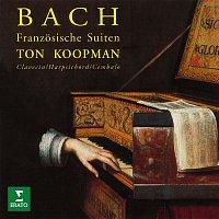 Ton Koopman – Bach: Franzosische Suiten, BWV 812 - 817