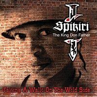 Spikiri – Taking A Walk On The Wild Side
