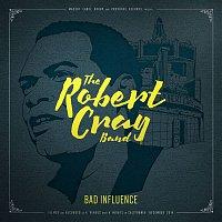 Robert Cray – Bad Influence (Live)