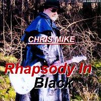 Chris Mike – Rhapsody In Black