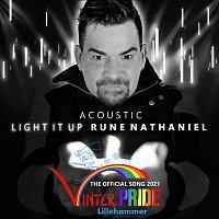 Rune Nathaniel, Ylva & Linda – Light it up [Acoustic / Vinterpride Lillehammer 2021 Official Song]