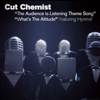 Cut Chemist – The Audience Is Listening Theme Song/What's The Altitude
