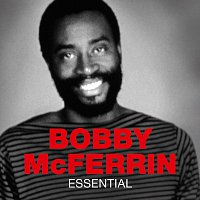 Bobby McFerrin – Essential