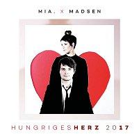 Mia, Madsen – Hungriges Herz 2017