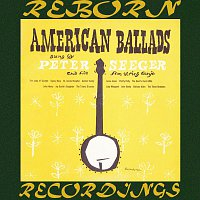Pete Seeger – American Ballads (HD Remastered)