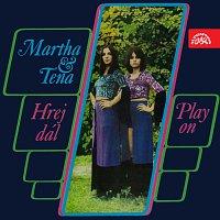 Martha Elefteriadu, Tena Elefteriadu – Hrej dál