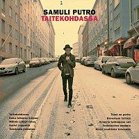 Samuli Putro – Taitekohdassa