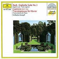 Wilhelm Kempff – Bach: English Suite No.3; Capriccio BWV 922 / Transcriptions for Piano