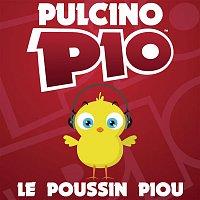 Pulcino Pio – Le Poussin Piou (Radio Edit)