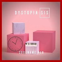 Dystopia Sis – Codename Red