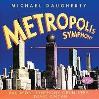 Baltimore Symphony Orchestra, David Zinman – Daugherty: Metropolis Symphony; Bizarro