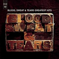 Blood, Sweat & Tears – Greatest Hits