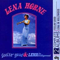 Lena Horne – Feelin' Good and Lena In Hollywood