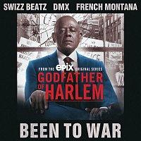 Godfather of Harlem, Swizz Beatz, DMX & French Montana – Been To War