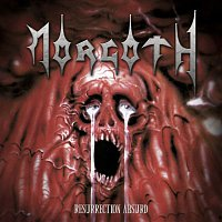 Morgoth – Resurrection Absurd / The Eternal Fall