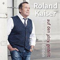 Roland Kaiser – Auf den Kopf gestellt - Die Kaisermania Edition