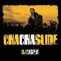 DJ Casper – Cha Cha Slide