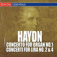 Joseph Haydn, Stuttgart Soloists – Haydn - Concerto for Organ No. 1 - Concerti for Lira No. 2 & 4