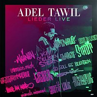 Adel Tawil – Lieder (Live)