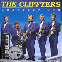 The Cliffters – Greatest Now