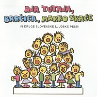 Mladinski pevski zbor, Instrumentalni ansambel gs Frana Koruna Velenje – Aja tutaja, Barcica, Marko skace