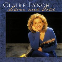 Claire Lynch – Silver and Gold