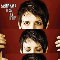 Sabina Hank – Focus On Infinity
