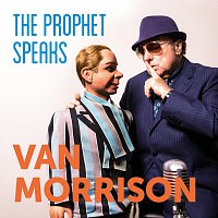 Van Morrison – The Prophet Speaks