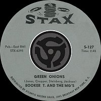 Booker T., The MG's – Green Onions / Behave Yourself [Digital 45]