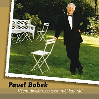 Pavel Bobek – Vsem divkam, co jsem mel kdy rad – CD