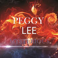 Peggy Lee – Mysterious