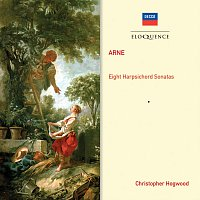 Christopher Hogwood – Arne: Eight Harpsichord Sonatas